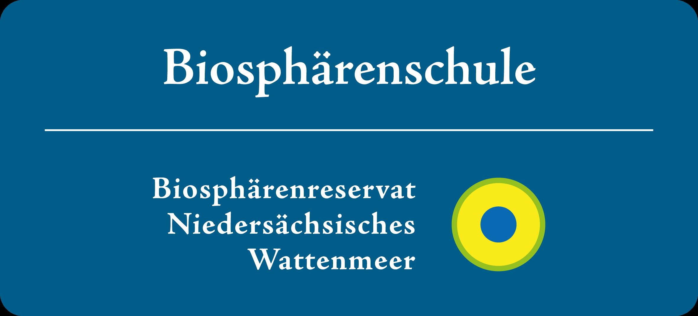 Schild Biosphärenschule Niedersachsen